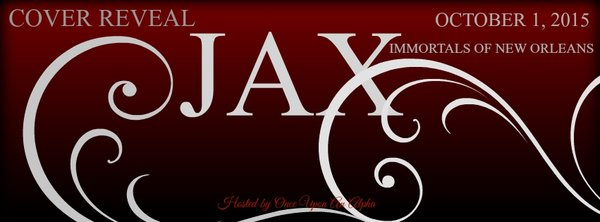 Jax – Immortals of New Orleans Cover Reveal