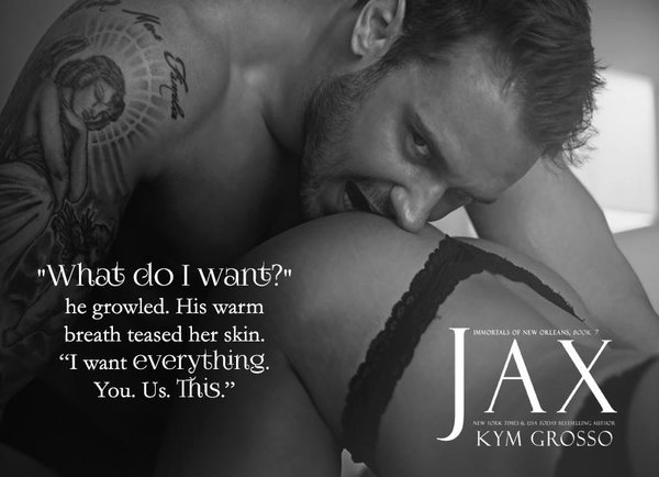 Release for Jax of the Immortals of New Orleans Series