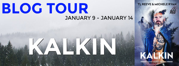 T. L. Reeve's and Michelle Ryan's Kalkin Blog Tour